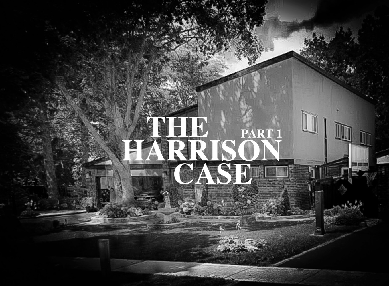 PART 1 - The Harrison murders: How did Peel Regional Police investigators miss the obvious?